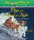 Dogs in the Dead of Night by Mary Pope Osborne (CD-Audio, 2011)