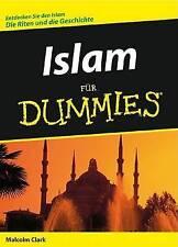 Islam Fur Dummies (Für Dummies), Clark, Malcolm, Very Good, Paperback