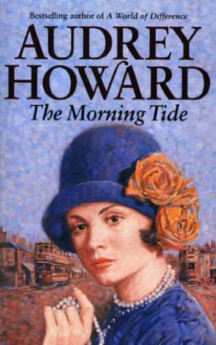 The Morning Tide,Audrey Howard