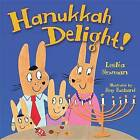 Hanukkah Delight by Leslea Newman (Paperback, 2016)