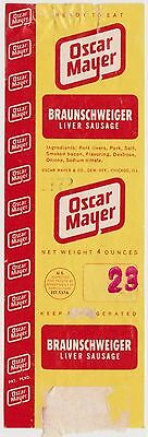 Old Label Oscar Mayer Braunschwieger lo8 Honest