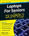 Laptops for Seniors For Dummies by Nancy C. Muir (Paperback, 2015)