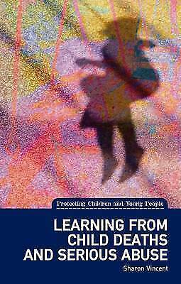 1 of 1 - Sharon Vincent, Learning from Child Deaths and Serious Abuse in Scotland (Protec
