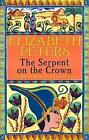 The Serpent on the Crown by Elizabeth Peters (Hardback, 2006)