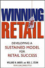 Winning at Retail: Developing a Sustained Model for Retail Success by Neil Z. Stern, Willard N. Ander (Hardback, 2004)