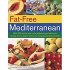Fat-Free Mediterranean by Anne Sheasby (Paperback, 2014)