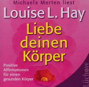 Liebe-deinen-Koerper-Michaela-Merten-liest-Hoerbuch-CD-67min-NEU