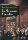 La Masoneria Operativa by Jorge Francisco Ferro (Paperback / softback, 2008)