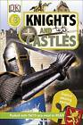 Knights and Castles by DK (Hardback, 2016)