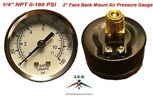 "Quality 1/4"" NPT Air Pressure Gauge 0-160 PSI Back / Rear Mnt Mount 2"" Face"