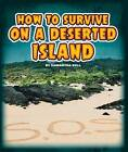 How to Survive on a Deserted Island by Samantha Bell (Hardback, 2015)