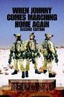 When Johnny Comes Marching Home Again 9780595673513 Hardcover