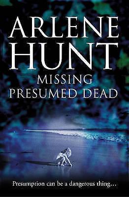 1 of 1 - Missing Presumed Dead, Hunt, Arlene, New Book