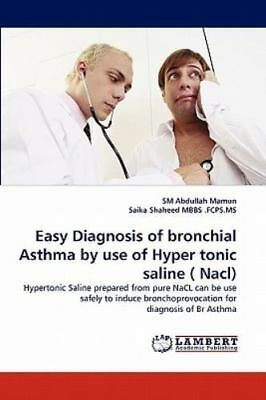 Easy Diagnosis of Bronchial Asthma by Use of Hyper Tonic ...