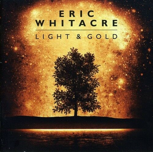 1 of 1 - Eric Whitacre - Light & Gold [New CD]