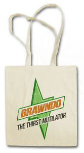 BRAWNDO STOFFTASCHE Sign Logo Firma Thirst Mutilator Idiocracy Drink Getränk