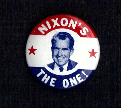 "1968 Richard Nixon 1-1//8/""// /""Nixons the One/"" Presidential Campaign Button Pin 01"