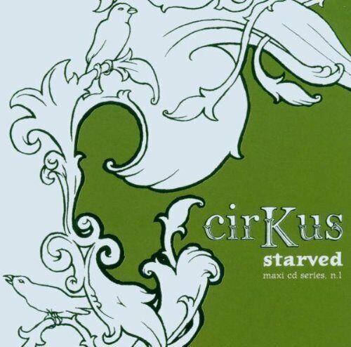 Cirkus Starved  [Maxi-CD]