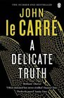 A Delicate Truth by John Le Carre (Paperback, 2006)
