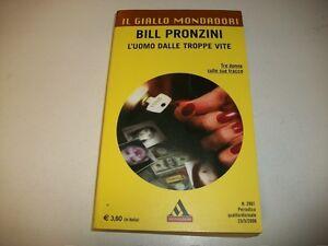 IL-GIALLO-MONDADORI-N-2901-BILL-PRONZINI-L-039-UOMO-DALLE-TROPPE-VITE-25-5-2006