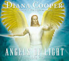 Angels of Light by Diana Cooper (CD-Audio, 2004)