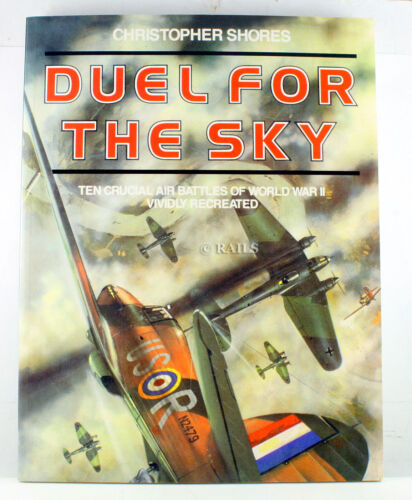 1 of 1 - Duel for the Sky: Ten Crucial Air Battles of World War II Vividly Recreated...
