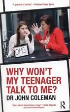 Why Won't My Teenager Talk to Me?, Coleman, John, Good Book
