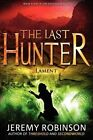 The Last Hunter - Lament (Book 4 of the Antarktos Saga) by Jeremy Robinson (Paperback / softback, 2012)