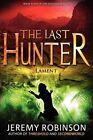 The Last Hunter - Lament (Book 4 of the Antarktos Saga) by Jeremy Robinson (Paperback / softback, 2012)