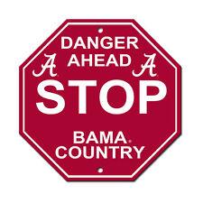 "New NCAA Alabama Crimson Tide Country Danger Ahead STOP Sign 12"" x 12"" Hexagon"