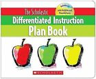 The Scholastic Differentiated Instruction Plan Book by Cindy Middendorf (Mixed media product, 2009)