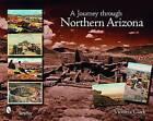 A Journey Through Northern Arizona by Victoria Clark (Paperback, 2008)