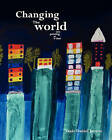 Changing the World - One Painting at a Time by Yaniv Daniel Janson (Paperback / softback, 2010)