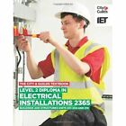 Level 2 Diploma in Electrical Installations (Buildings and Structures) 2365 Textbook by IET (Paperback, 2013)