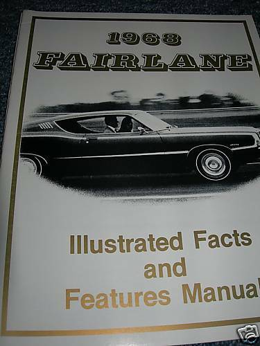 1968 Ford Fairlane Torino Feature Spec Manual