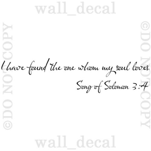 I Have Found The One My Soul Loves Vinyl Wall Decal Sticker Quote Solomon
