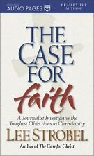 The Case for Faith : A Journalist Investigates the Toughest Objections to Christianity by Lee Strobel (2000, Cassette, Unabridged)