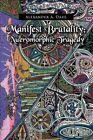 Manifest Brutality Nueromorphic Tragedy 9781441554185 by Alex Dahl Paperback
