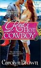 Red's Hot Cowboy by Carolyn Brown (Paperback / softback, 2012)