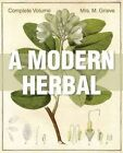 A Modern Herbal: The Complete Edition by Margaret Grieve (Paperback / softback, 2015)