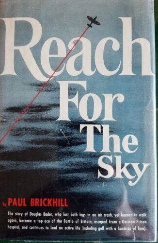 Reach For The Sky by Paul Brickhill signedy by Johnnie Johnson