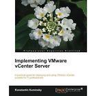 Implementing VMware vCenter Server by Konstantin Kuminsky (Paperback, 2013)