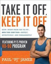 Take It Off, Keep It Off: How I Went from Fat to Fit . . . and You Can-ExLibrary