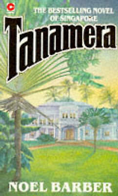 Tanamera (Hodder Great Reads), Barber, Noel, Good Book