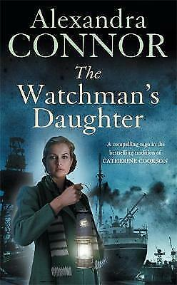 1 of 1 - The Watchman's Daughter by Alexandra Connor (Paperback, 2008)