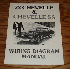 1973 chevrolet chevelle ss wiring diagram manual 73 chevy ebay rh ebay com 68 Chevelle Wiring Diagram 68 Chevelle Wiring Diagram