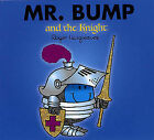Mr. Bump and the Knight by Roger Hargreaves (Paperback, 2007)