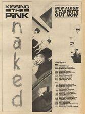 21/5/83PN20 ADVERT: KISSING THE PINK ALBUM NAKED &TOUR 15X11