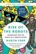 Rise of the Robots : Technology and the Threat of a Jobless Future by Martin Ford (2016, Paperback)