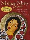 Mother Mary Oracle: Protection, Miracles & Grace of the Holy Mother by Alana Fairchild (Mixed media product, 2014)